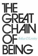 The Great Chain of Being (William James Lectures)