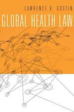 Global Health Law af Lawrence O. Gostin