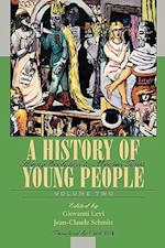 A History of Young People in the West, Volume II (History of Young People, nr. 2)