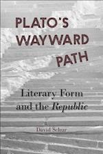 Plato's Wayward Path (Hellenic Studies Series)