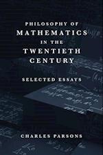 Philosophy of Mathematics in the Twentieth Century