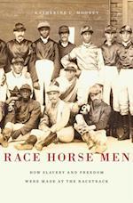 Race Horse Men af Katherine C. Mooney