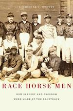 Race Horse Men af Katherine C. Mooney