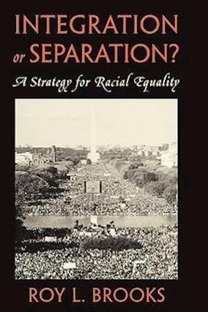 Integration or Separation?