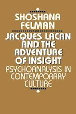 Jacques Lacan and the Adventure of Insight