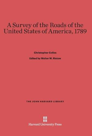A Survey of the Roads of the United States of America, 1789