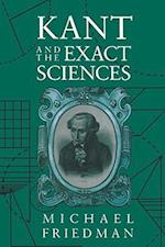 Kant and the Exact Sciences af Michael Friedman, Lawrence M. Friedman