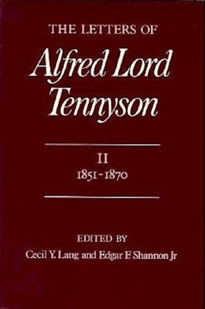 The Letters of Alfred Lord Tennyson, Volume I