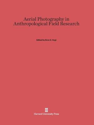 Aerial Photography in Anthropological Field Research