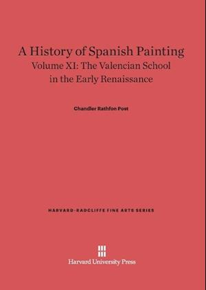 A History of Spanish Painting, Volume XI, The Valencian School in the Early Renaissance