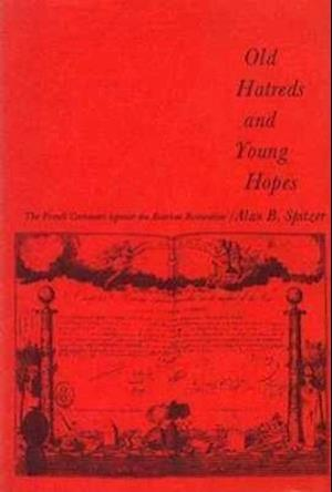 Old Hatreds and Young Hopes