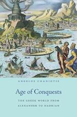 Age of Conquests (History of the Ancient World)