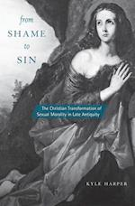 From Shame to Sin (REVEALING ANTIQUITY, nr. 20)