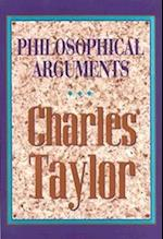 Philosophical Arguments af Charles Taylor