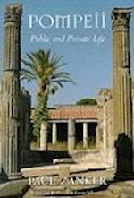 Pompeii af Deborah Lucas Schneider, Paul Zanker