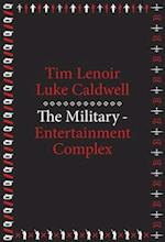 The Military-Entertainment Complex (Metalabprojects)