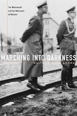 Marching into Darkness af Waitman Wade Beorn