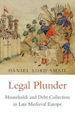 Legal Plunder af Daniel Lord Smail