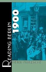Reading Berlin 1900 af Peter Fritzsche