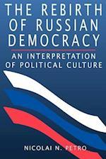 The Rebirth of Russian Democracy