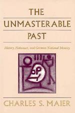 The Unmasterable Past