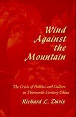 Wind Against the Mountain af Richard L. Davis