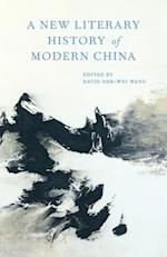 A New Literary History of Modern China af David Der-Wei Wang