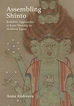 Assembling Shinto (Harvard East Asian Monographs Hardcover, nr. 396)