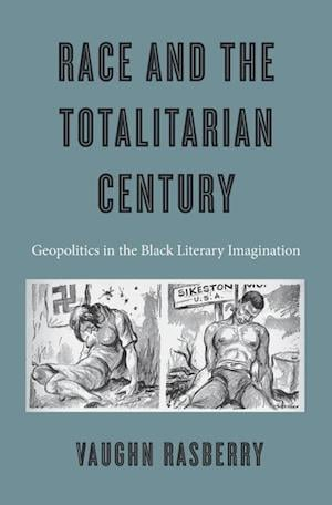 Race and the Totalitarian Century