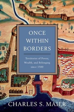 Once Within Borders af Charles S. Maier