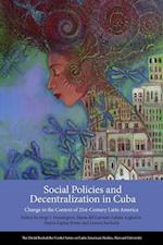 Social Policies and Decentralization in Cuba (Series on Latin American Studies)