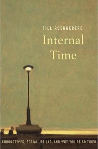 Internal Time - Roenneberg