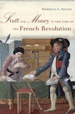 Stuff and Money in the Time of the French Revolution