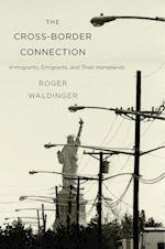 The Cross-Border Connection af Roger Waldinger