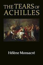 The Tears of Achilles (Hellenic Studies Series)