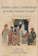 Justice and Leadership in Early Islamic Courts (Harvard Series in Islamic Law, nr. 7)