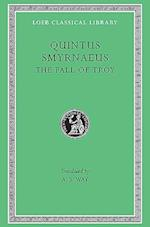 The Fall of Troy (LOEB CLASSICAL LIBRARY, nr. 19)