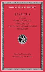 Stichus. Three-Dollar Day. Truculentus. The Tale of a Traveling-Bag. Fragments af Titus Maccius Plautus