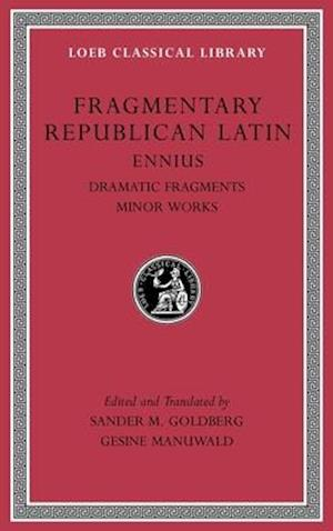 Bog, hardback Fragmentary Republican Latin, Volume II af Ennius