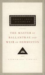 The Master of Ballantrae and Weir of Hermiston (Everyman's Library (Cloth))