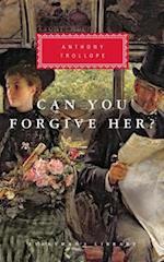 Can You Forgive Her? (Everyman's Library Classics & Contemporary Classics)