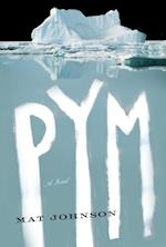 Pym: A Novel af Mat Johnson