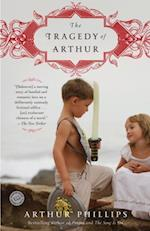 Tragedy of Arthur af Arthur Phillips