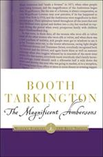 Magnificent Ambersons af Booth Tarkington