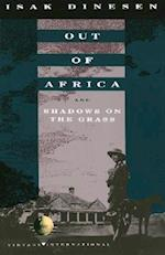 Out of Africa and Shadows on the Grass (Vintage International)
