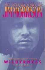 Wilderness (Morrison, Jim, Lost Writings of Jim Morrison (Vintage Books (Firm)), V. 1, nr. 001)