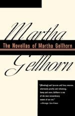 The Novellas of Martha Gellhorn