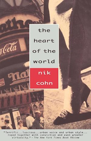 Bog, paperback The Heart of the World af N. Cohn, Nik Cohn