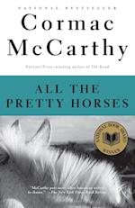 All the Pretty Horses (Border Trilogy, Vol 1)