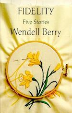 Fidelity af Wendell Berry